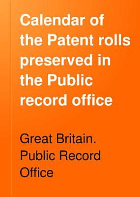 Calendar of the Patent Rolls Preserved in the Public Record Office  Edward II  PDF