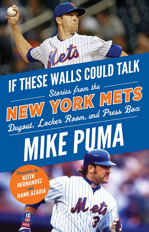 If These Walls Could Talk  New York Mets