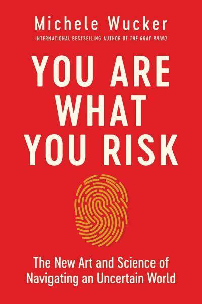 Download You Are What You Risk Book