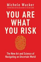 You Are What You Risk PDF
