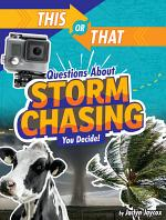 This Or That Questions about Storm Chasing