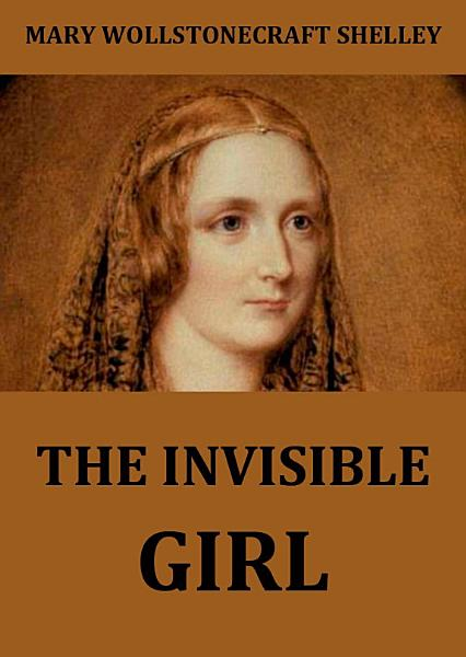 Download The Invisible Girl Book