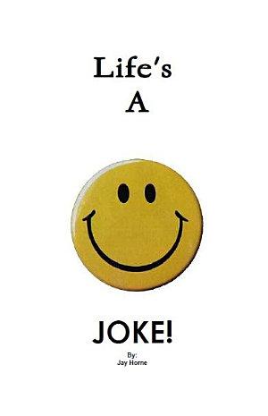 Life s a Joke