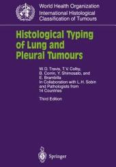 Histological Typing of Lung and Pleural Tumours: Edition 3