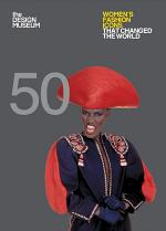 Fifty Women's Fashion Icons that Changed the World