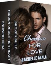 Chance for Love: Dangerous Desires