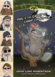 Phil   The Ghost Of Camp Ch Yo Ca