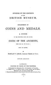 A Guide to the Principal Gold and Silver Coins of the Ancients: From Circ. B. C. 70 to A. D. 1., with 70 Plates, Part 1