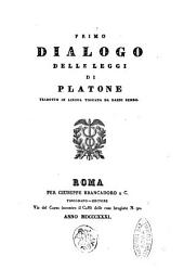 Primo dialogo delle leggi di Platone tradotto in lingua toscana da Dardi Bembo