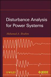 Disturbance Analysis for Power Systems