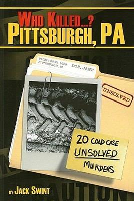 Who Killed     Pittsburgh  Pa