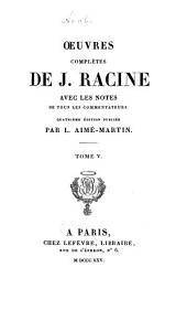 Oeuvres complètes de J. Racine: Oeuvres diverses en prose. Fragments historiques