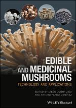 Edible and Medicinal Mushrooms