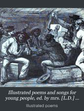 Illustrated poems and songs for young people, ed. by mrs. [L.D.] Sale Barker