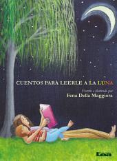 Cuentos para leerle a la Luna