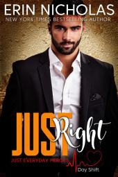 Just Right: the Bradfords, book one