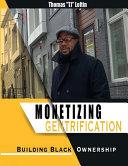 Monetizing Gentrification