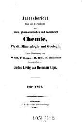 Jahresbericht uber die Fortschritte der Reinen, Pharmaceutischen und Technischen Chemie, Physik, Mineralogie und Geologie