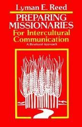 Preparing Missionaries For Intercultural Communication Book PDF