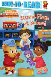 Daniel Plays at School: With Audio Recording