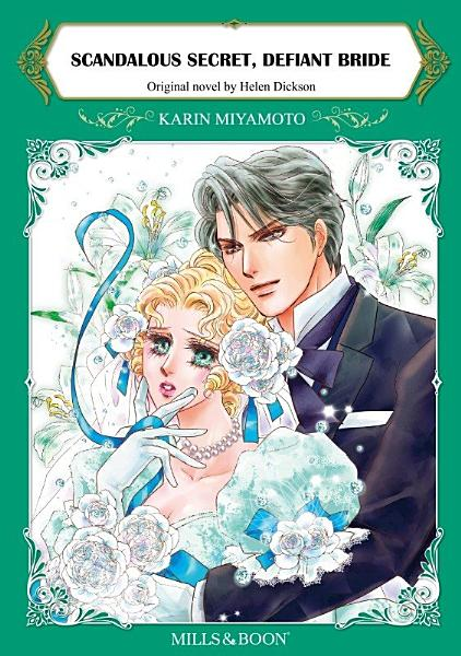 Download SCANDALOUS SECRET  DEFIANT BRIDE Book