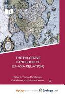 Palgrave Handbook of EU Asia Relations PDF