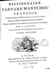 Dictionnaire tartare-mantchou françois composé d'après un dictionnaire mantchou-chinois, rédigé et publ. avec des additions par L. Langlés