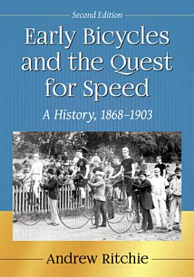 Early Bicycles and the Quest for Speed PDF