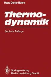 Thermodynamik: Eine Einführung in die Grundlagen und ihre technischen Anwendungen, Ausgabe 6