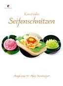 Kunstvolles Seifenschnitzen PDF
