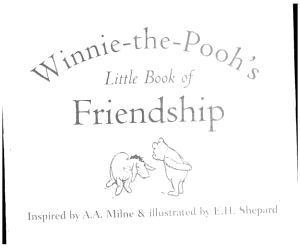 Winnie the Pooh s Little Book of Friendship