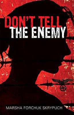 Don t Tell the Enemy