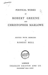 Poetical Works of Robert Greene and Christopher Marlowe