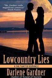 Lowcountry Lies: A Saltwater Romance