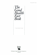 The Good Health Fact Book : a Complete Question-and-answer Guide to Getting Healthy and Staying Healthy