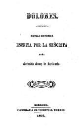 Dolores: novela histórica