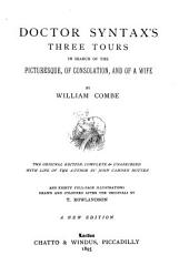 Doctor Syntax's Three Tours: In Search of the Picturesque, Consolation, and a Wife
