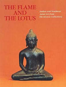 The Flame and the Lotus Book