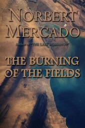 The Burning Of The Fields