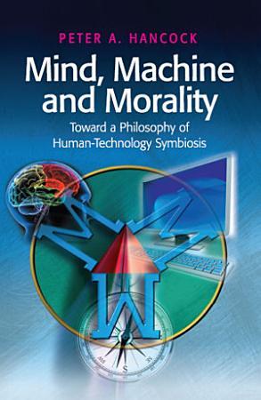 Mind  Machine and Morality PDF