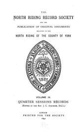 North Riding Records: V. 1-9, 1883-92; N. S, Volume 9