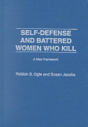 Self-defense and Battered Women who Kill