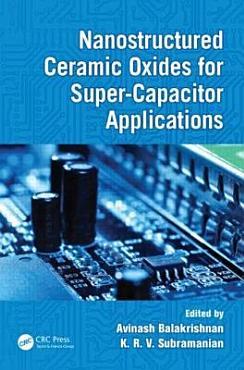 Nanostructured Ceramic Oxides for Supercapacitor Applications PDF