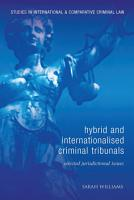 Hybrid and Internationalised Criminal Tribunals PDF