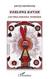 Parlons Batak: Lac Toba Sumatra, Indonésie