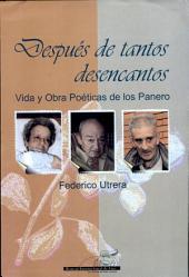 Después de tantos desencantos: vida y obra poéticas de los Panero