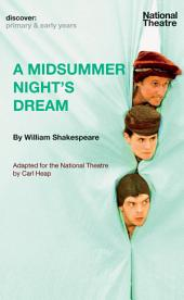 A Midsummer Night's Dream (Discover Shakespeare Primary & Early Years)