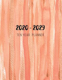 2020 - 2029 Ten Year Planner