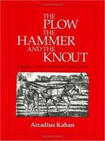The Plow, the Hammer, and the Knout