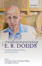 Rediscovering E  R  Dodds PDF
